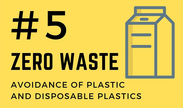 Zero Waste - avoidance of plastic