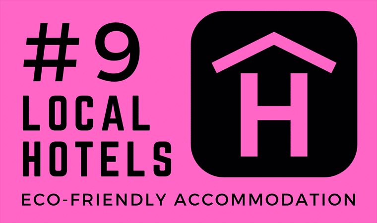 Sustainable Hotels - Local Accommodation