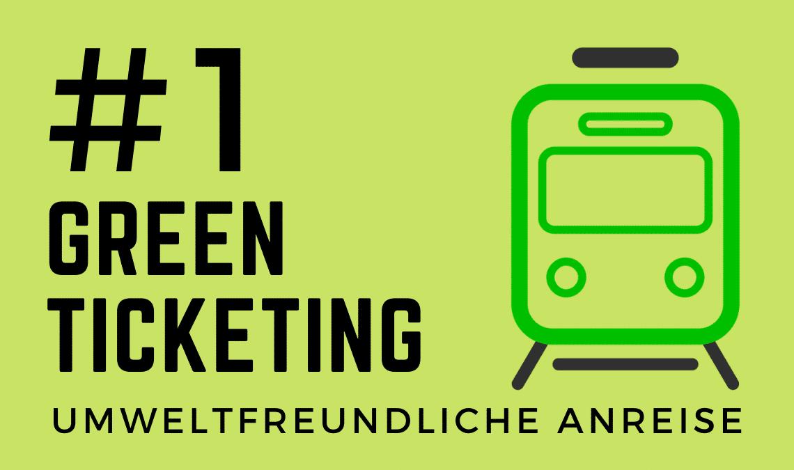 Nachhaltig Reisen - Green Ticketing - Nachhaltigkeitsleitfaden