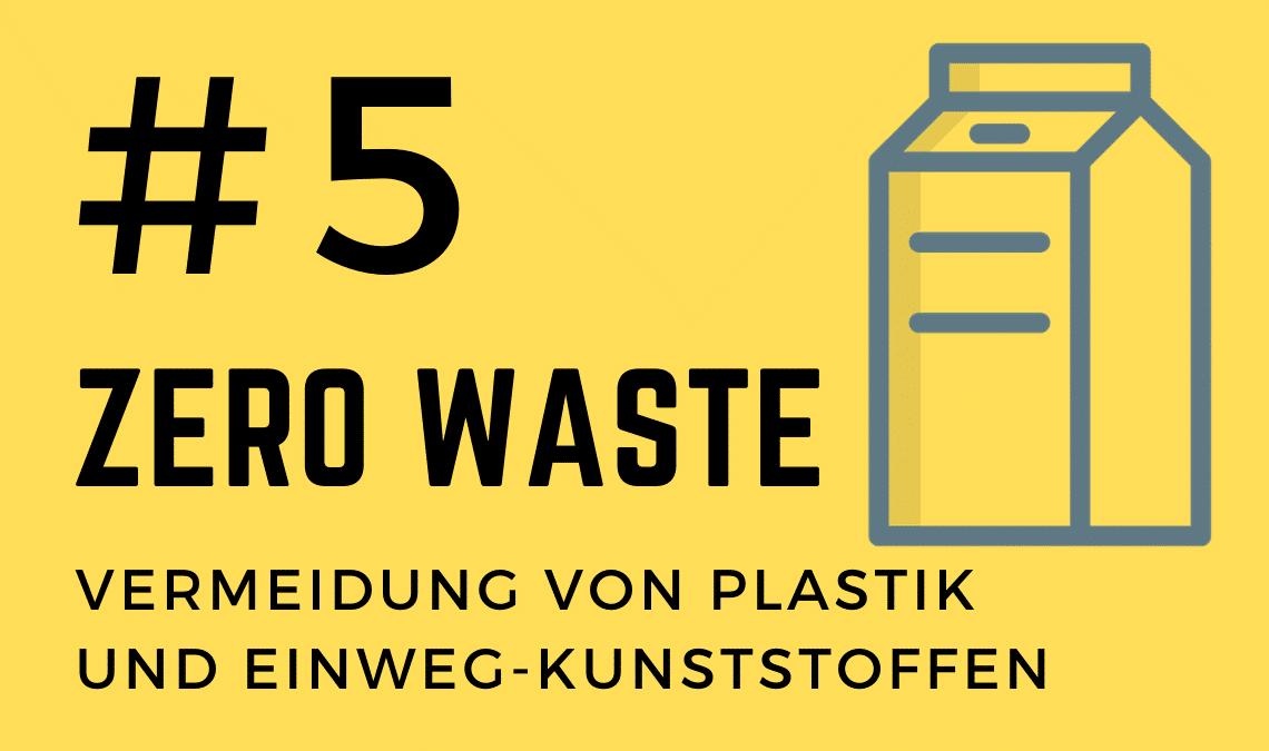 Zero Waste - Vermeidung von Plastik