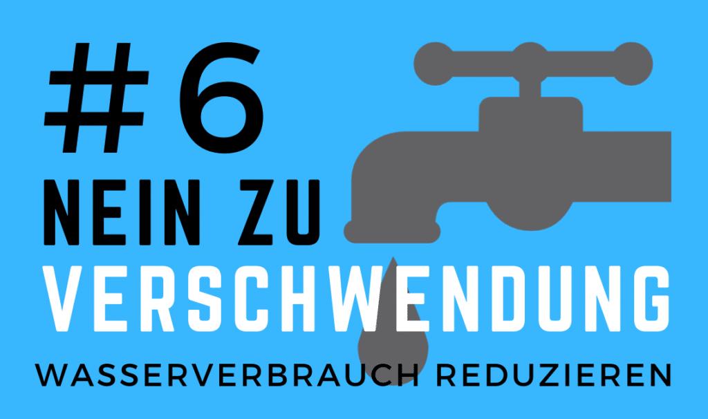 Nachhaltiger Wasserverbrauch