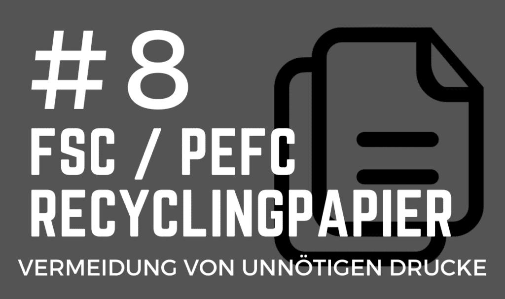 Recyclingpapier Nachhaltigkeitsleitfaden